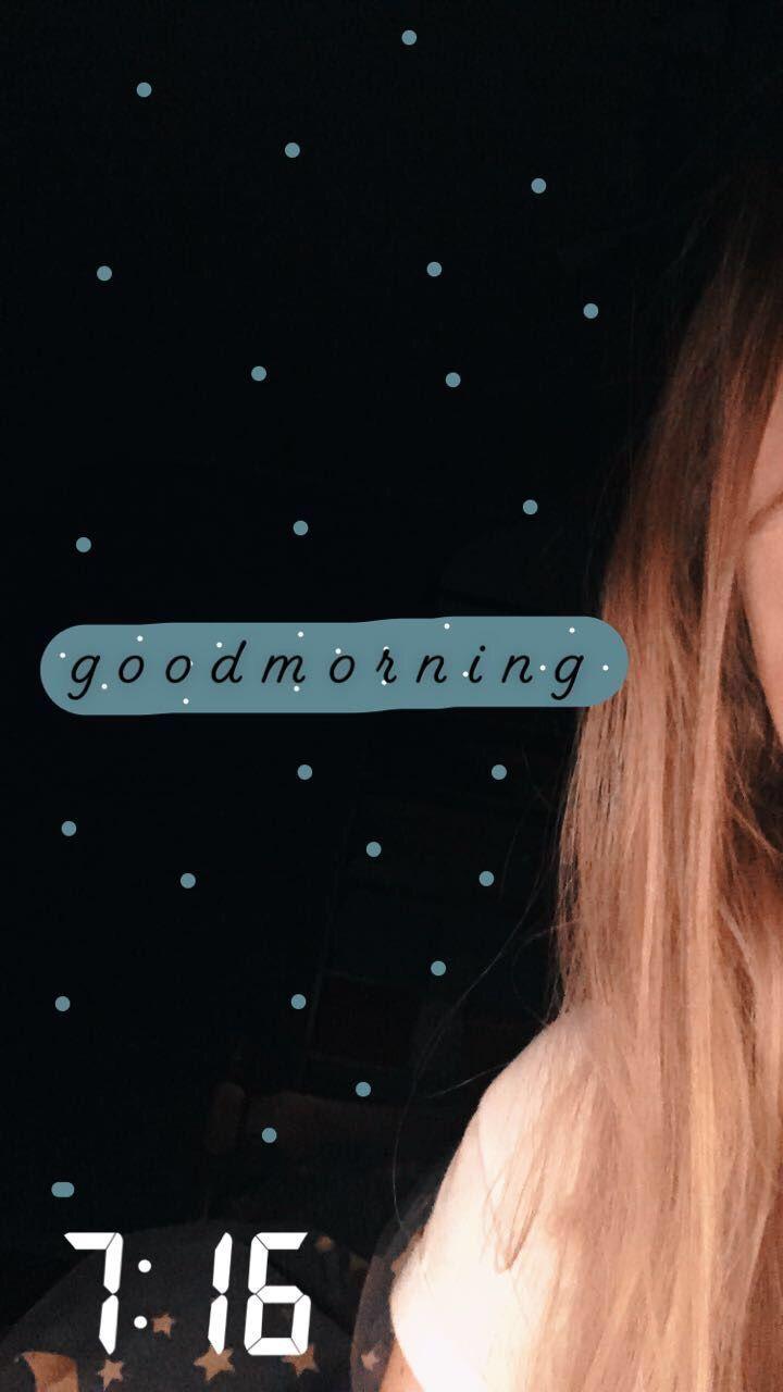 Whatsapp Good Morning Status Whatsapp Good Morning Stories Whatsapp Good Morning Story Snapchat Ideen Selfie Ideen Instagram Instagram Ideen