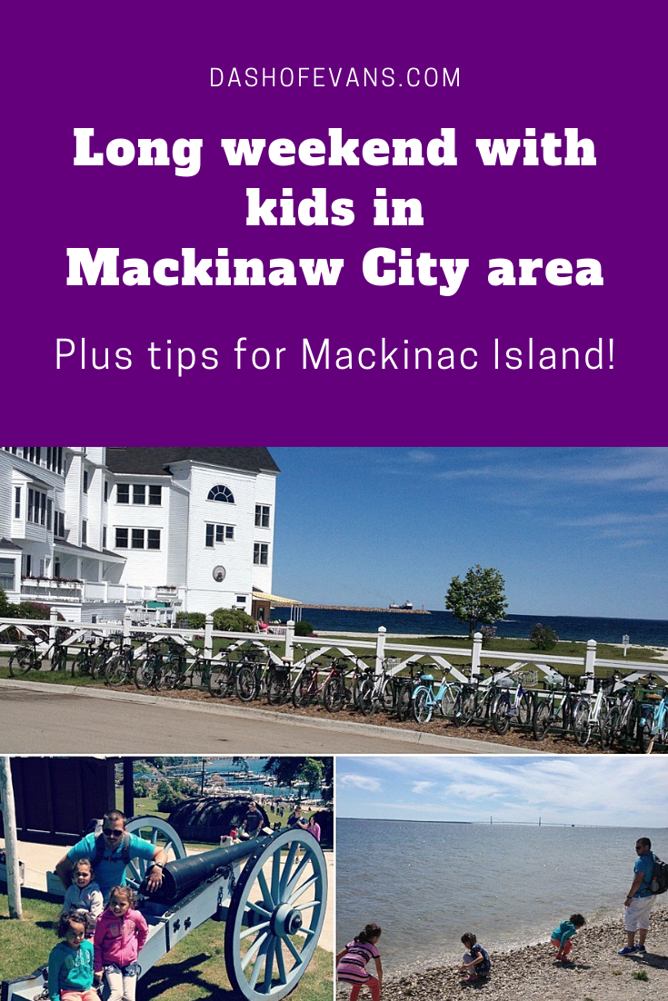 Mackinaw City Area With Kids Mackinaw City Mackinac Island Things To Do Michigan Road Trip