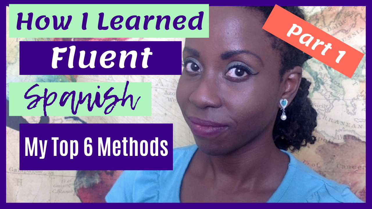 How I Learned FLUENT Spanish FAST Part 1 #learningspanish