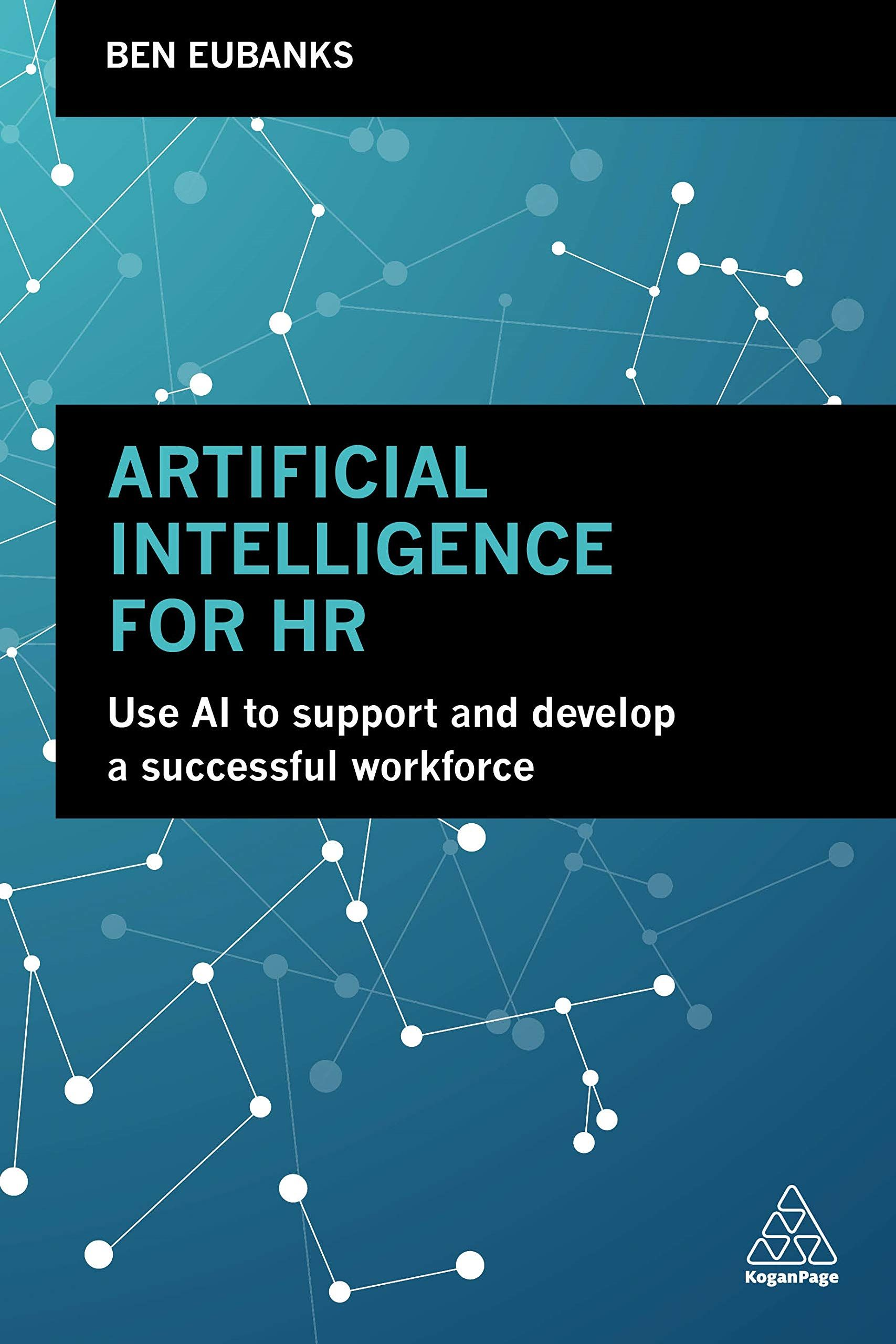 artificial intelligence for hr use ai to support and develop a successful workforce paperback december 28 2018 ai support develop artificial [ 1707 x 2560 Pixel ]