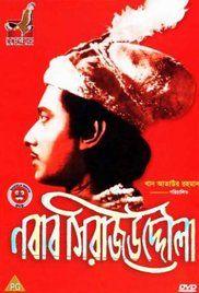 Download Nawab Sirajuddaula Full-Movie Free