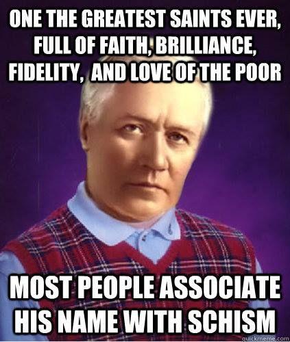 Bad Luck Pius X Catholic Memes Catholic Humor Catholic