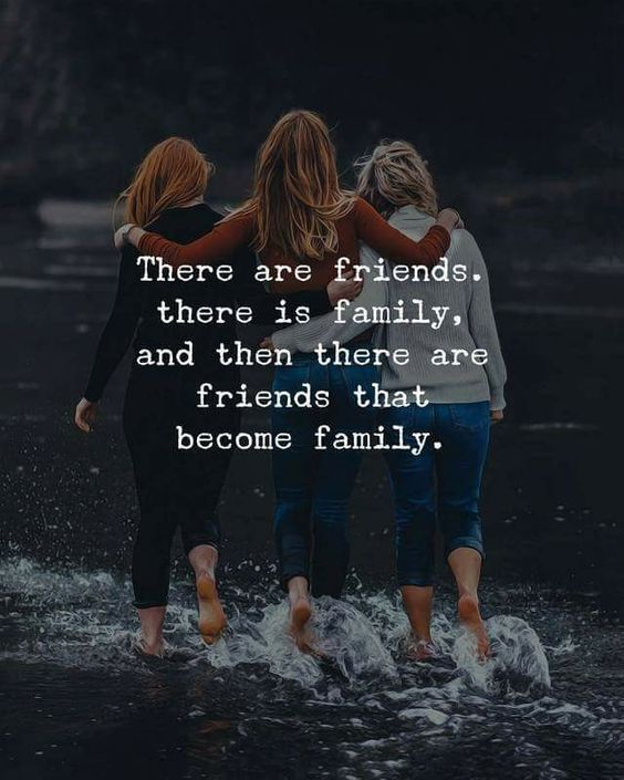 'There are friends, there is family, and then there are friends that become family.' Share with your friends. www.noruleshere.com #cute #love #quotes #memes
