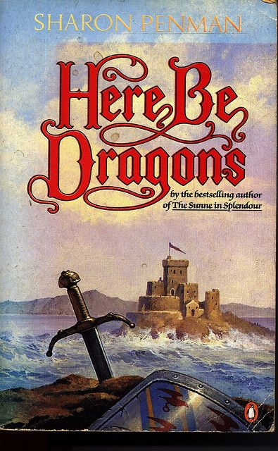 Sharon Penman Here Be Dragons Book Worth Reading Books To Read Good Books