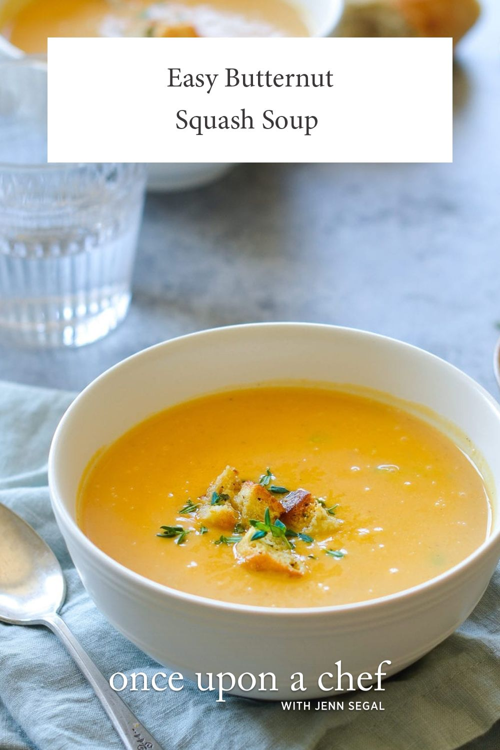 Easy Butternut Squash Soup - Once Upon a Chef