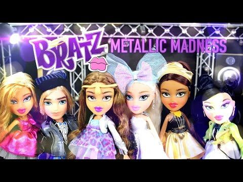 Doll Review: New Metallic Madness Bratz Doll Assortment - YouTube