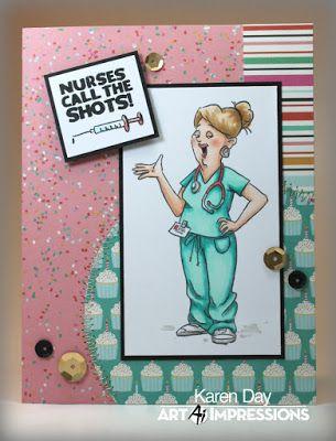 Karen Day For Art Impressions Using Proud Nurse Set Art