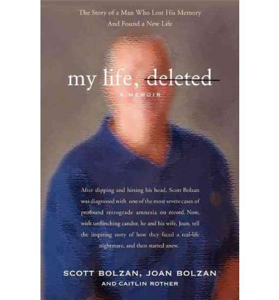 The true story of a 46-year-old man who suffered permanent amnesia--losing all memories of his past, his wife and children, his likes and dislikes, and even how to navigate the pace and gadgetry of the 21st century--and fought to build a new life.
