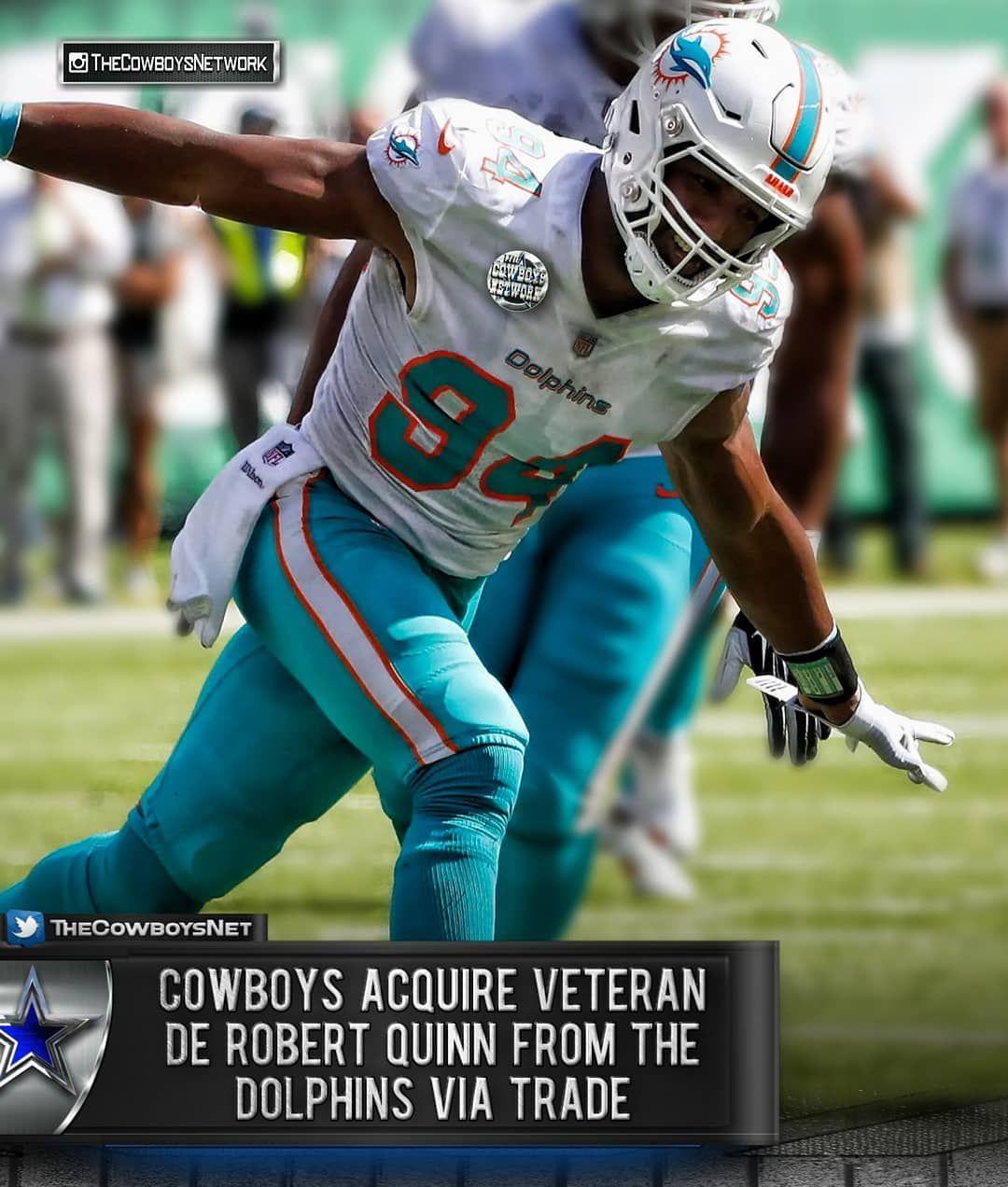 The Dallas Cowboys Network On Instagram C O W B O Y S B U Z Z The Cowboys Have Agreed To Acquire De Robert Quinn Fr Dallas Cowboys Miami Dolphins Cowboys