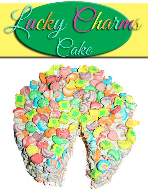 St. Patrick's Day Lucky Charms Cake #Recipe #StPatricksDay