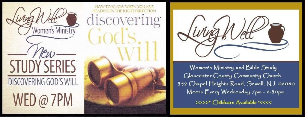 Living Well Women S Ministry New Study Discovering Gods Will