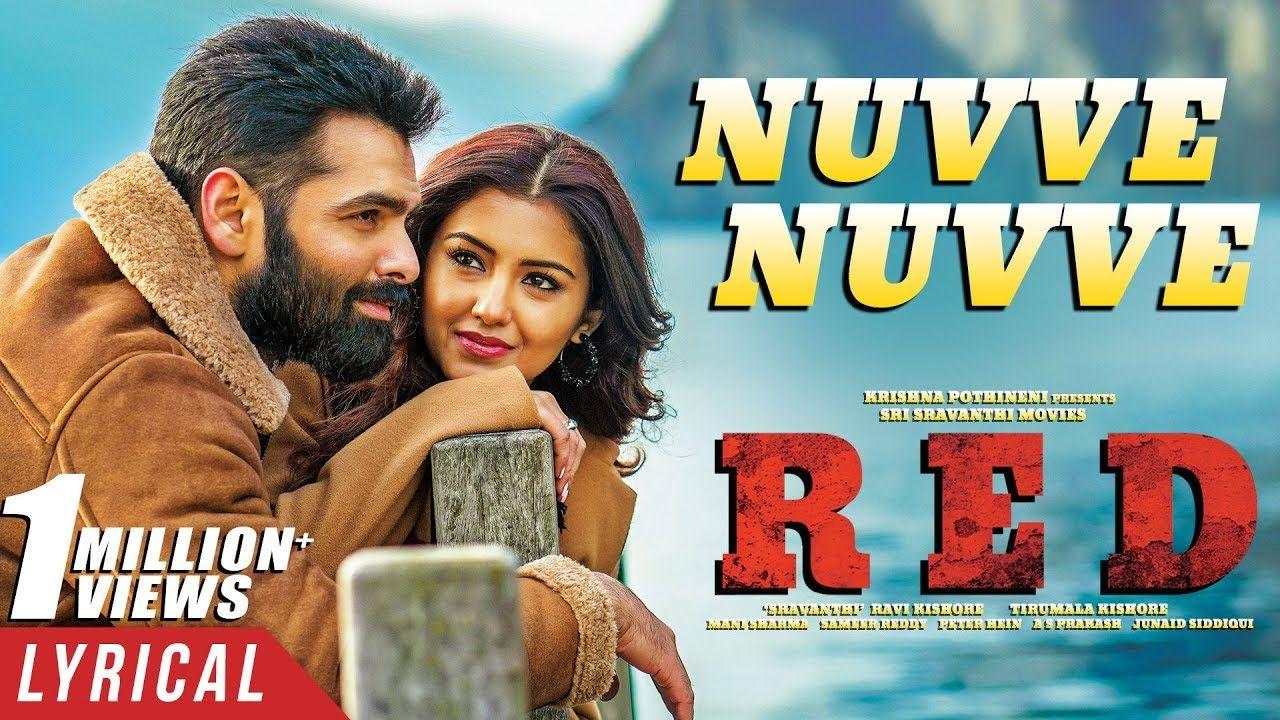 Nuvve Nuvve Song Lyrics From Red 2020 Telugu Movie In 2020 Lyrics Red Song Lyrics Song Lyrics