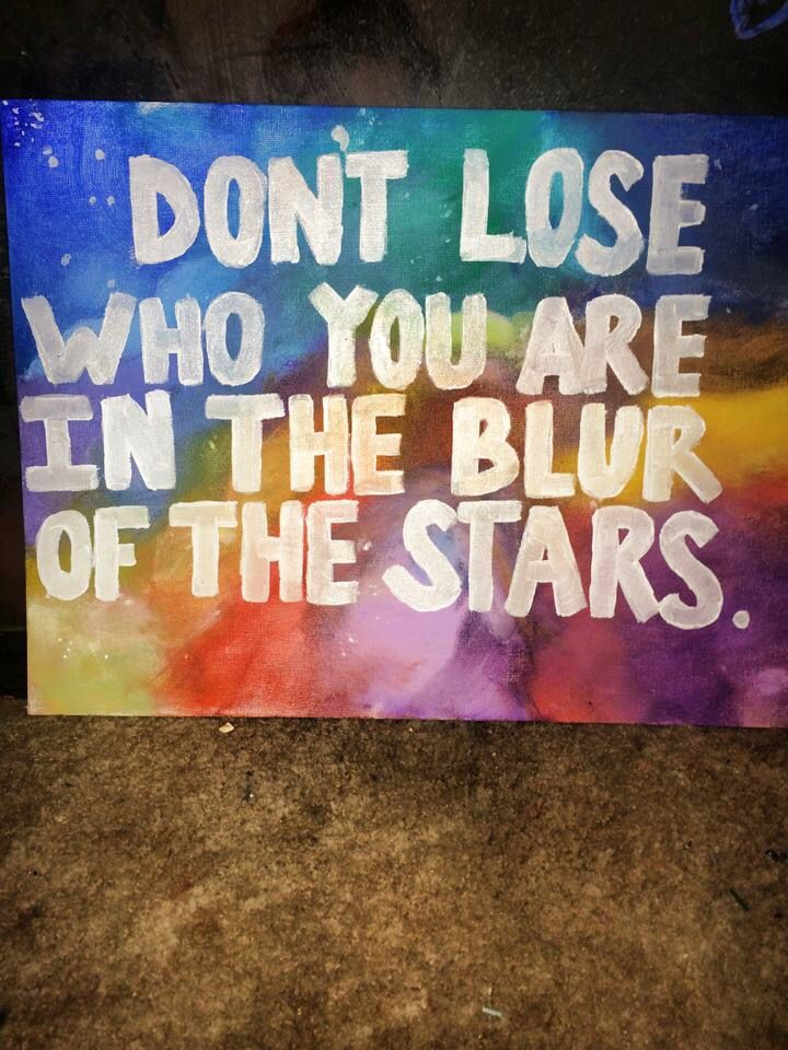 Painting by me. Quote unknown. #galaxy #acrylic #paintings #decor #chill