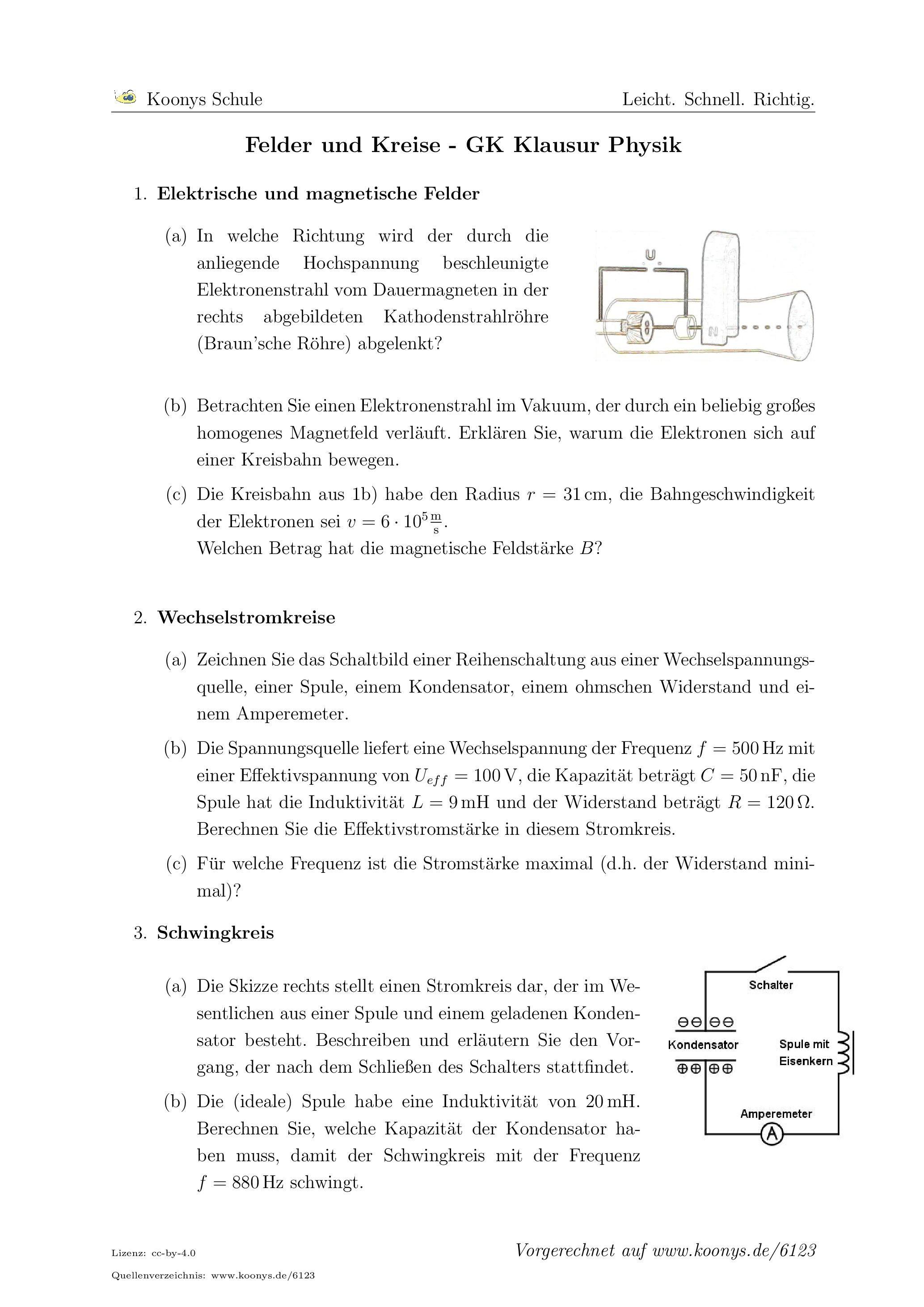 Felder und Kreise - GK Klausur Physik. Alle Aufgaben auf www.koonys ...