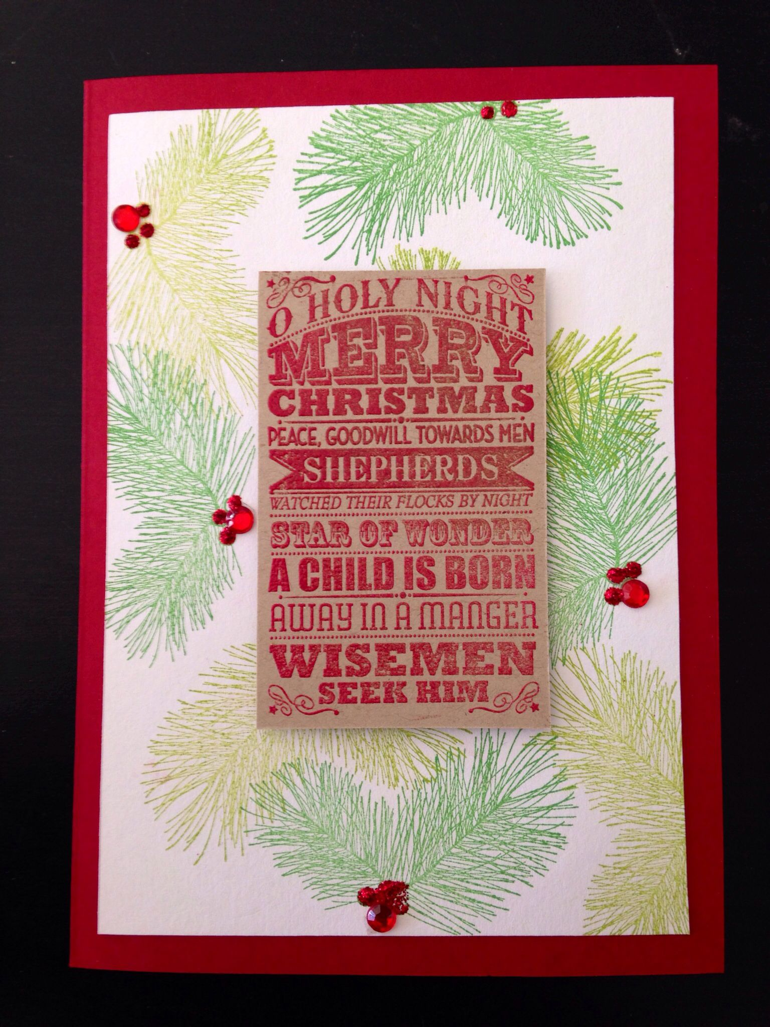 Christmas cards 2013! Stampin Up O Holy Night and Paper Source Pine ...