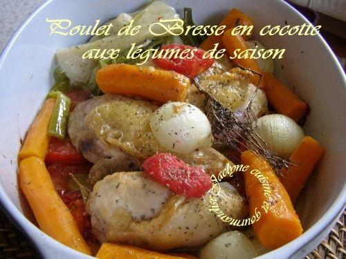 Poulet de Bresse en cocotte, aux légumes de saison Facile, excellent