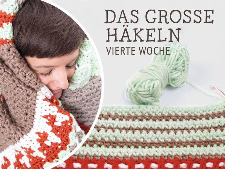 Do It Yourself Decke Nagato Häkeln Das Große Häkeln Woche 4 Diy