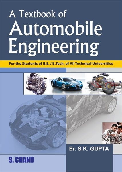 A Textbook Of Automobile Engineering With Images Automobile