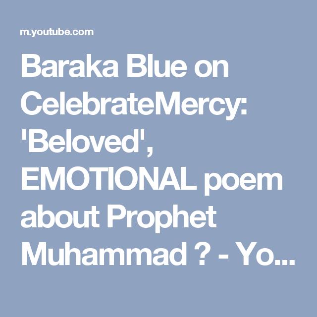 Baraka Blue on CelebrateMercy: 'Beloved', EMOTIONAL poem