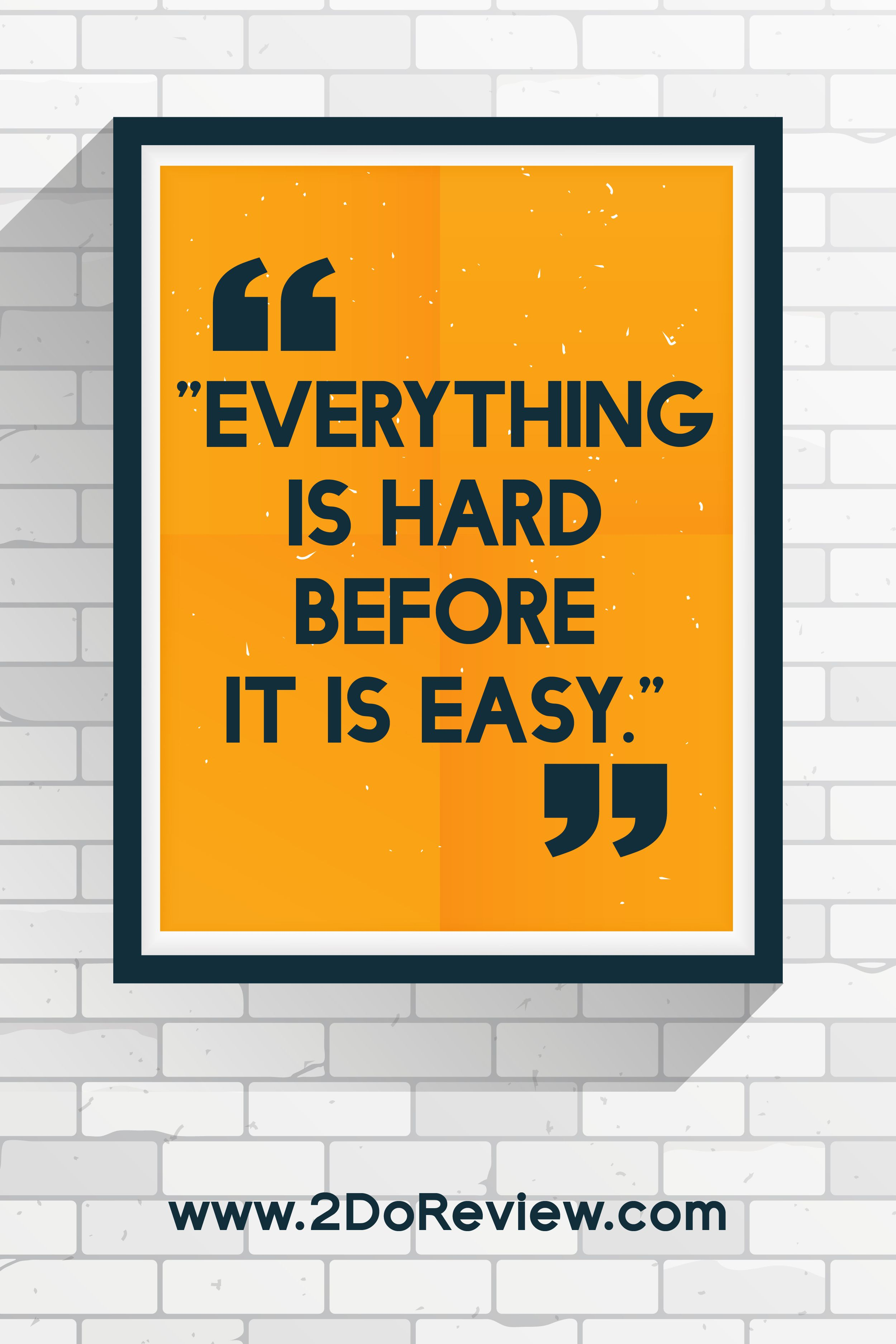everything is hard before it is easy  business credit