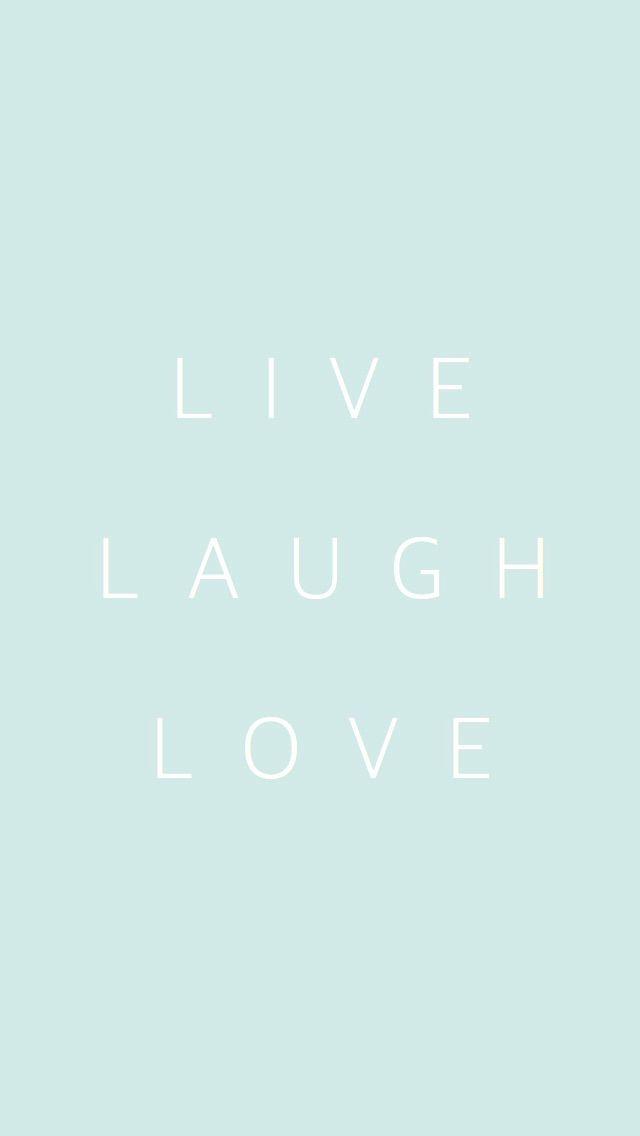 Pastel Mint Live Laugh Love Iphone Phone Background Wallpaper Lock Screen Frases Minimalistas Fondos Letras Fondos De Pantalla