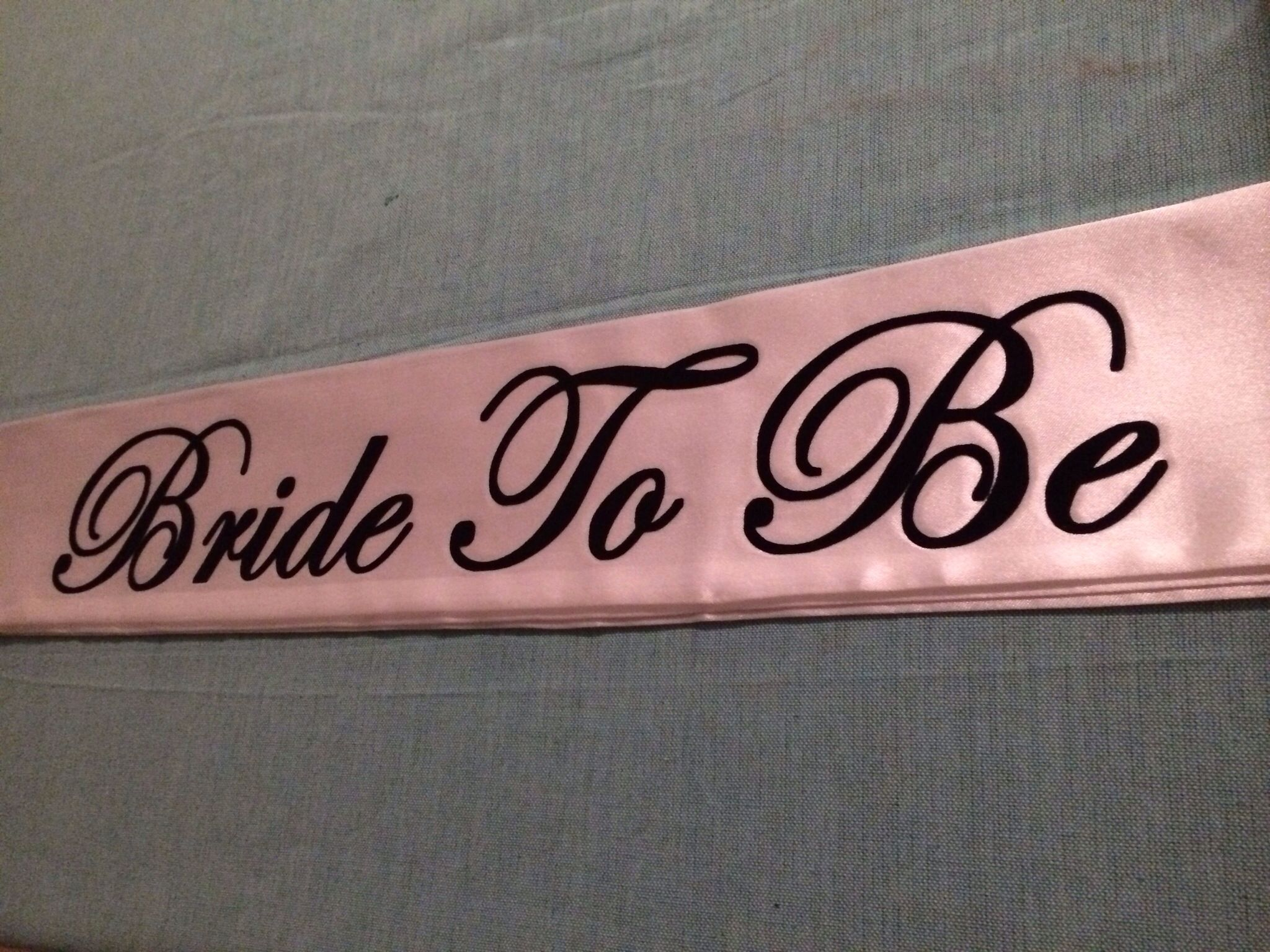 Bride to be sash for a Party! Party! customer Hope she enjoys!! Used black heat transfer strip flock!!! Plan to make more in different colors:)