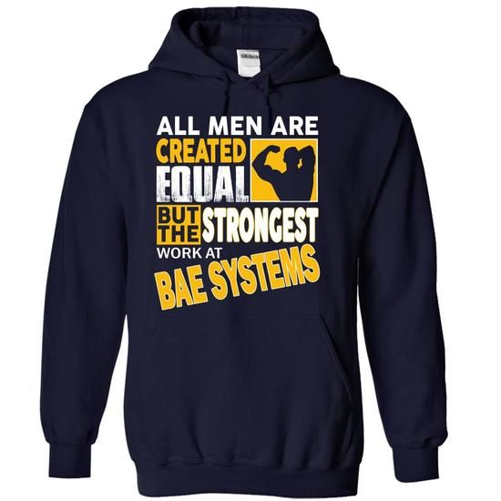 BAE Systems Strongest Man - #gift for girlfriend #gift for mom. LOWEST SHIPPING => https://www.sunfrog.com/LifeStyle/BAE-Systems-Strongest-Man-koqkxpysfn-NavyBlue-15779848-Hoodie.html?68278