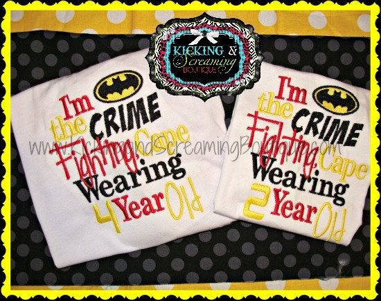 I'm the crime fighting cape wearing 2 year by KickingandScreaming1, $22.00