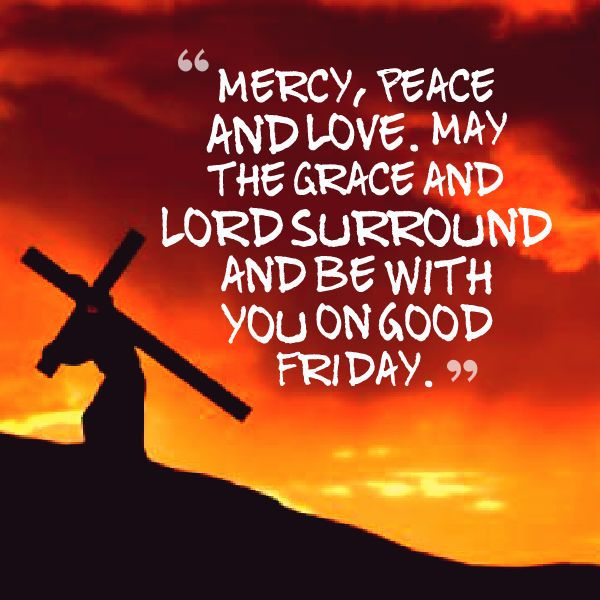 Good Friday Wishes | Good friday quotes jesus, Its friday quotes, Good  friday quotes