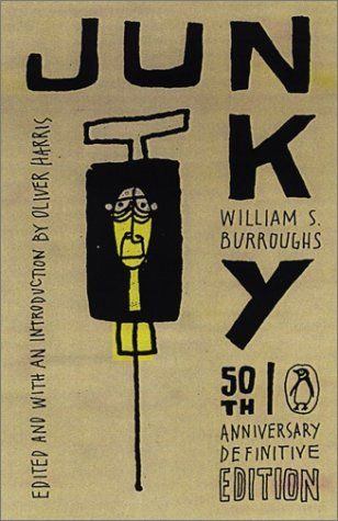 Junkie william s burroughs novel 2003 cover junkie novel junkie william s burroughs novel 2003 cover junkie novel wikipedia the free encyclopedia fandeluxe Image collections