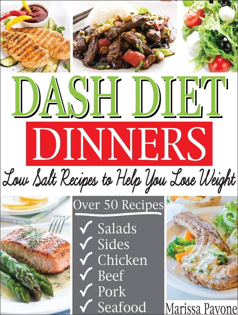 Dash diet dinners low salt recipes to help you lose weight lower dash diet dinners low salt recipes to help you lose weight lower blood pressure forumfinder Image collections