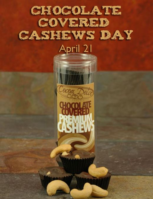 National Chocolate Covered Cashews Day April 21 Chocolate Covered Chocolate Cashew