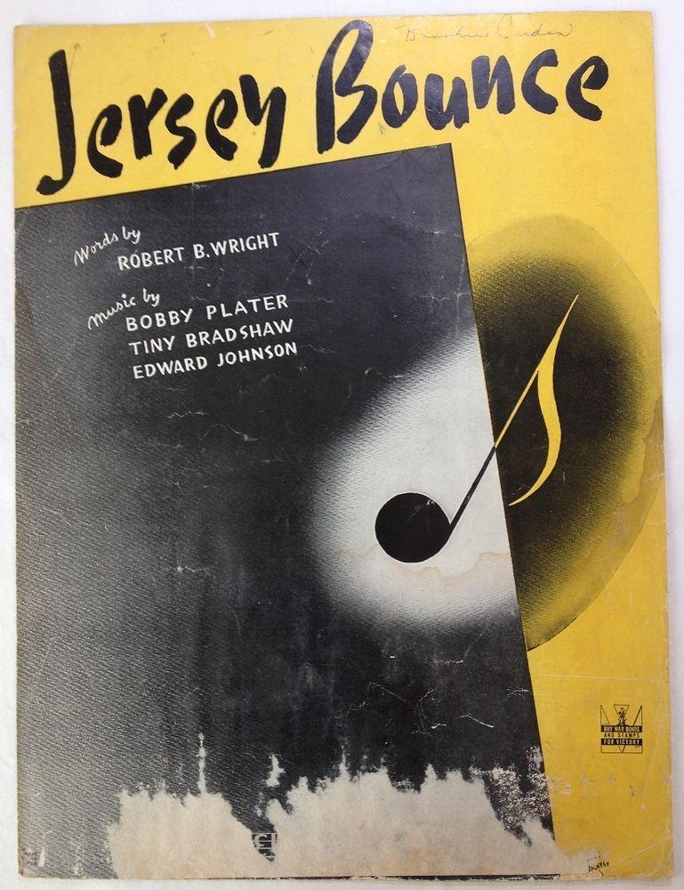 Jersey Bounce / Lyrics by Robert B. Wright / Music by Plater, Bradshaw, Johnson