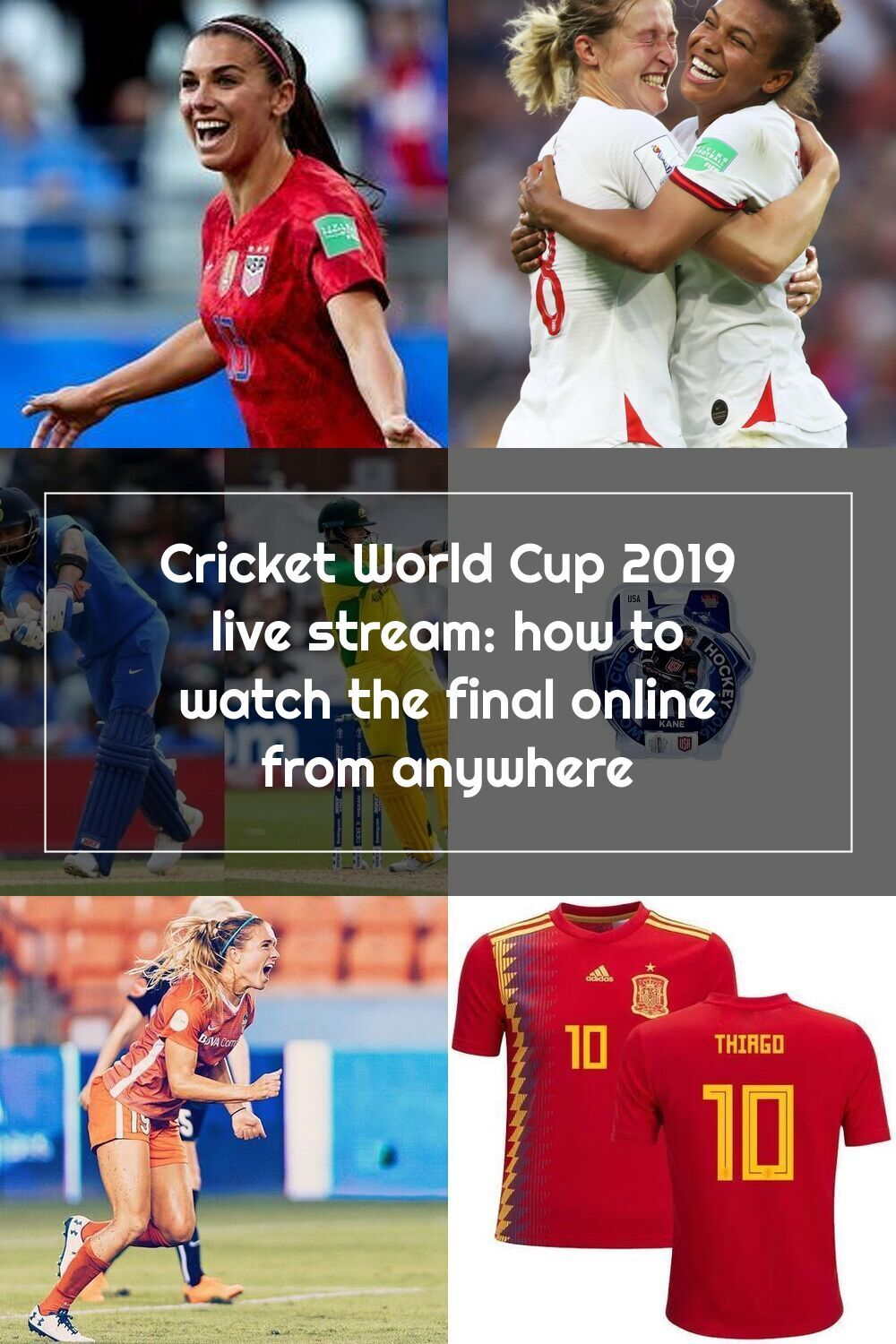 India Vs Australia Live Stream How To Watch Today S Cricket World Cup 2019 Match From Anywhere