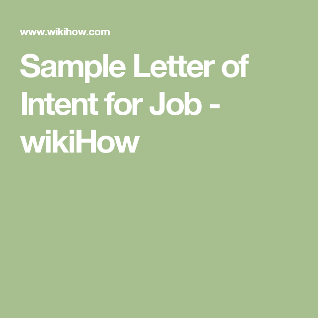 Sample Letter Of Intent For Job  Wikihow  Law Dogs