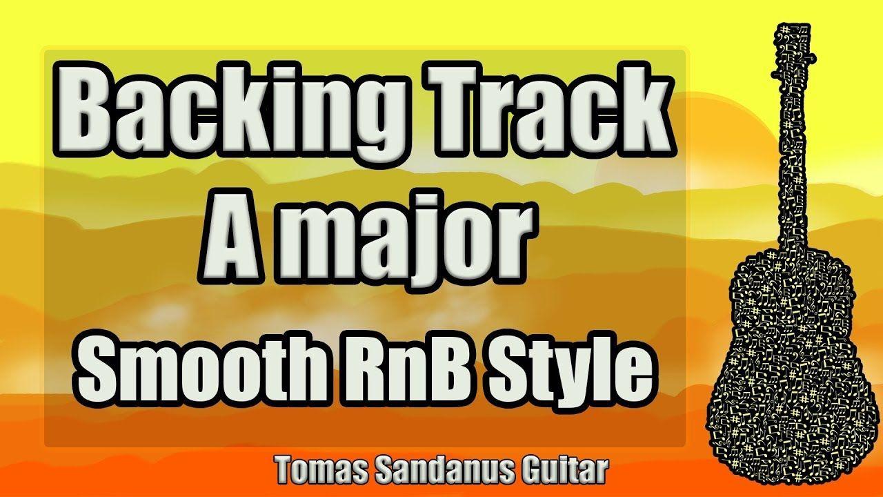 A major Backing Track Smooth RnB Guitar Jam Backtrack in