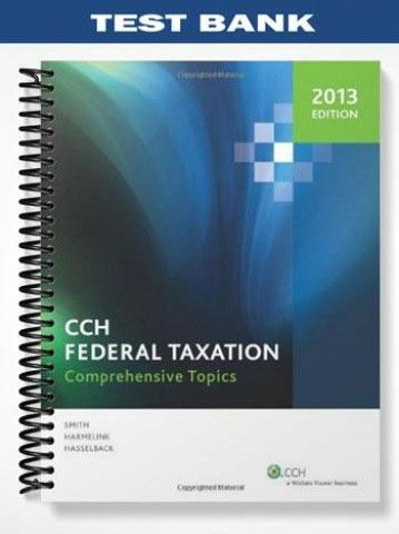 Test bank cch federal taxation comprehensive topics 2013 1 edition test bank for cch federal taxation comprehensive topics 2013 fandeluxe Images
