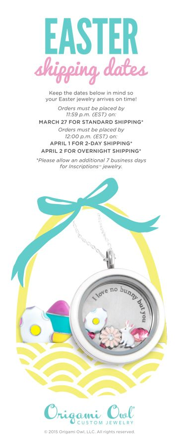 Easter shipping schedule last day for standard shipping is march origami owl easter locket the perfect easter basket gift limited edition charms available till april negle Image collections
