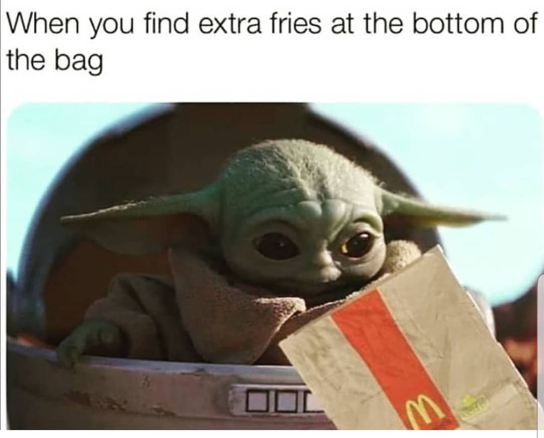Babyyoda 2020 On Instagram Extra Fries Are The Best Fries For Baby Yoda Memes Follow Babyyoda 2020 Yoda Meme Star Wars Baby Star Wars Memes