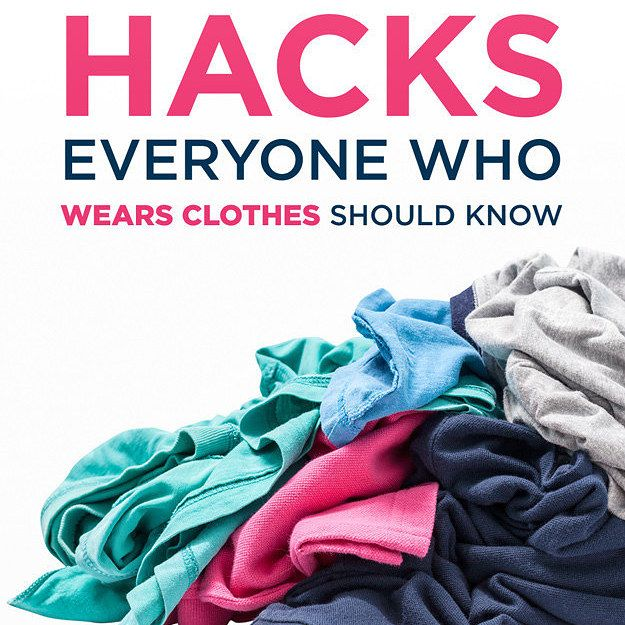 21 Clothing Hacks That Will Save You From Embarrassing ...