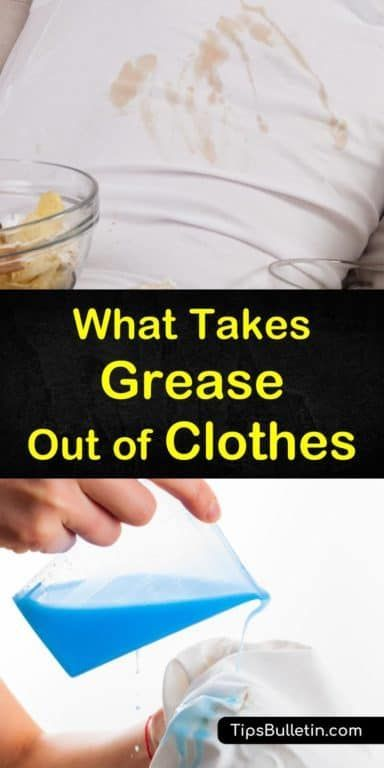 70ea9d163856d1bdbb67e4894138283f - How To Get Rid Of Grease Stains On Clothes Fast