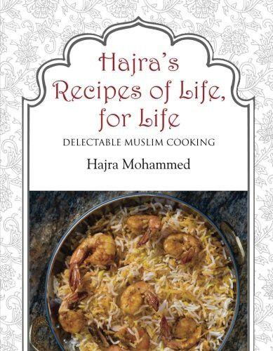 Hajras recipes for life for life delectable muslim cooking hajras recipes for life for life delectable muslim cooking forumfinder Gallery
