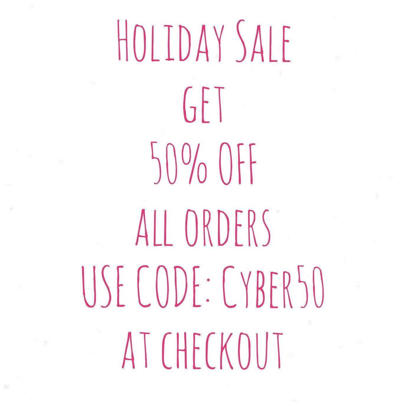 Cyber Monday Sale, Enjoy A 50% Off All Orders!!!!!! Use