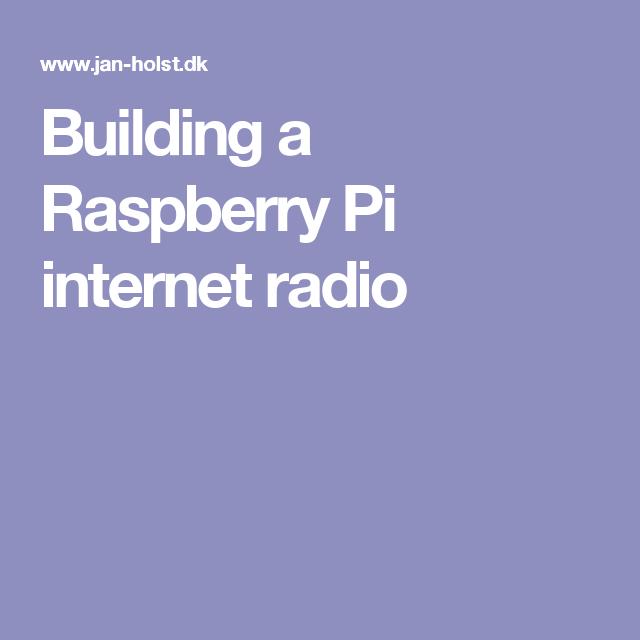 Building a Raspberry Pi internet radio