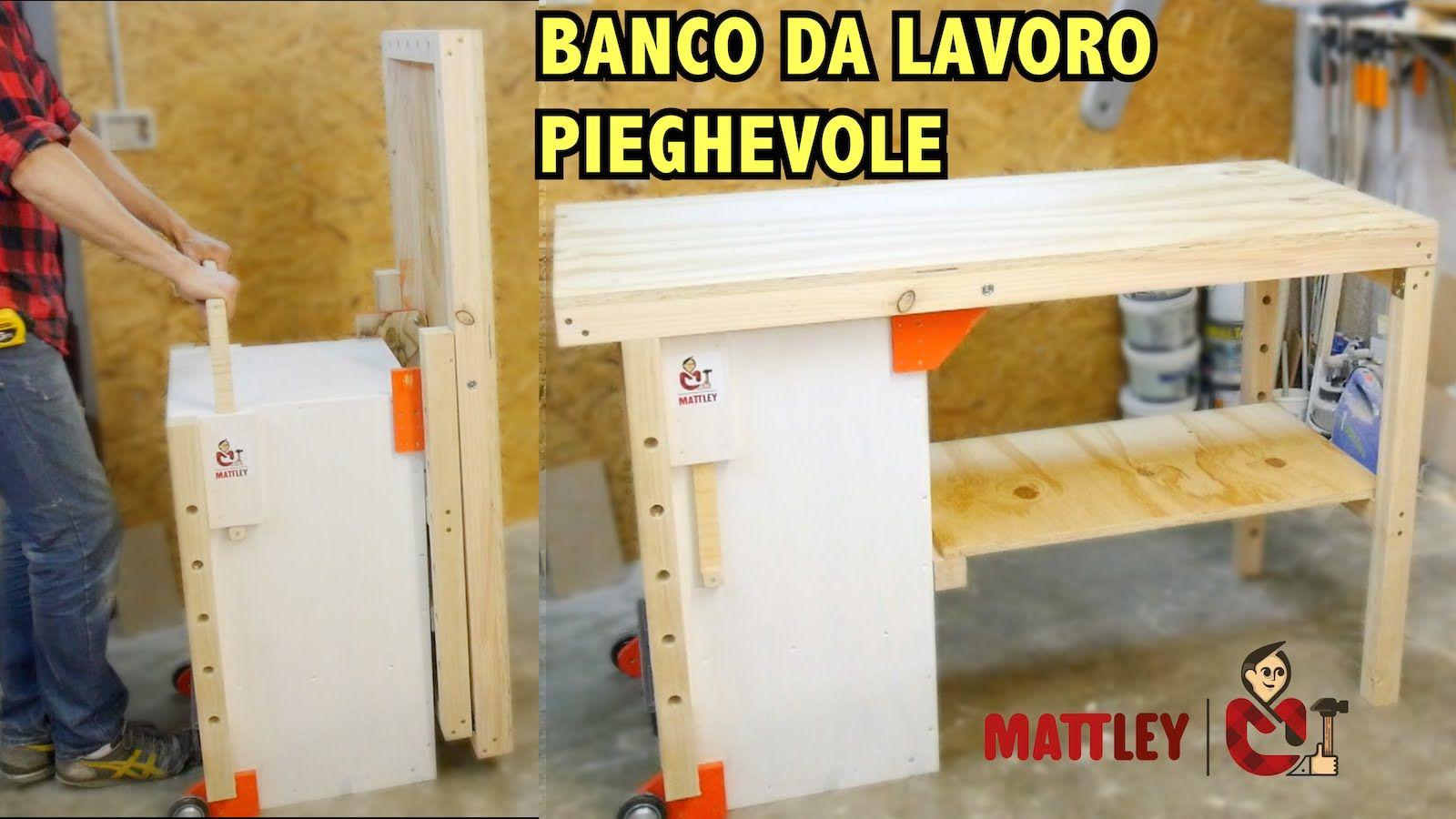 Banco Di Lavoro Fai Da Te : Banco da lavoro pieghevole fai da te folding workbench diy