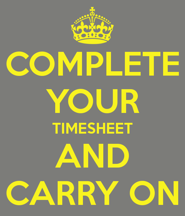 Complete Your Timesheet And Carry On #accountinghumour