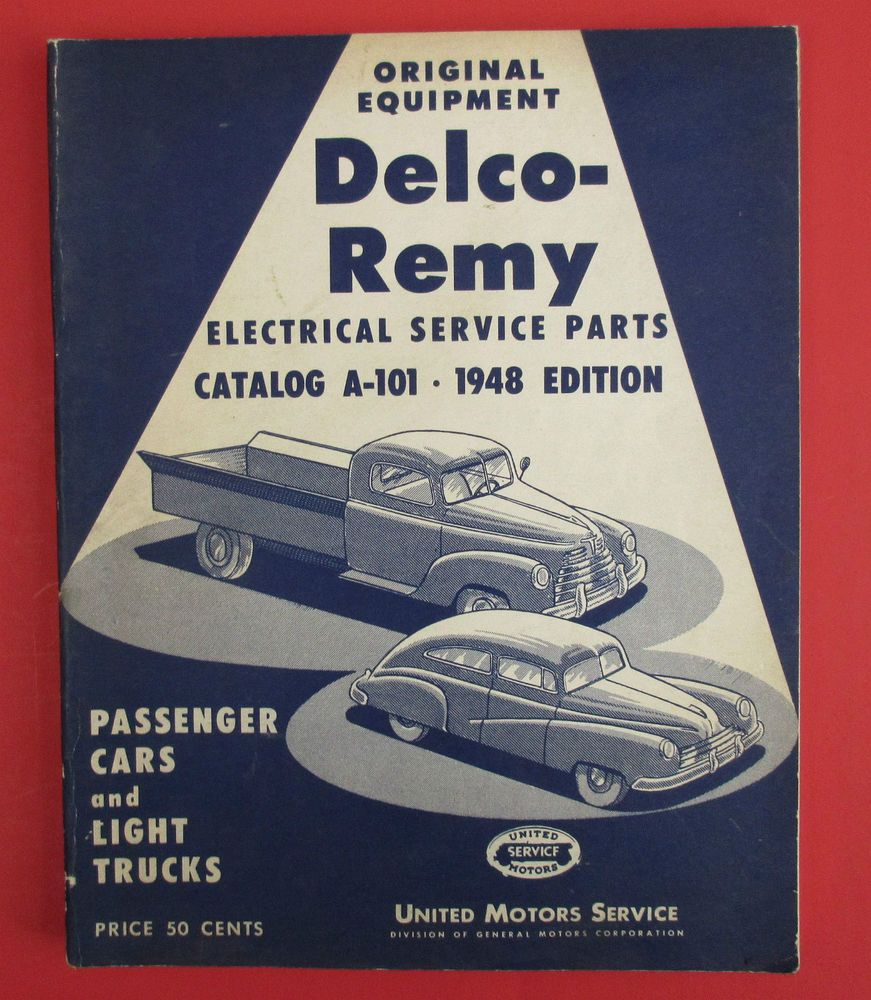 Vtg Delco Remy Electrical Service Parts Catalog A 101 1948 Cars and ...