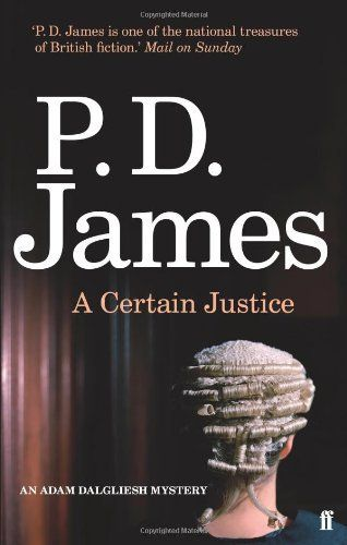 A Certain Justice by Baroness P. D. James