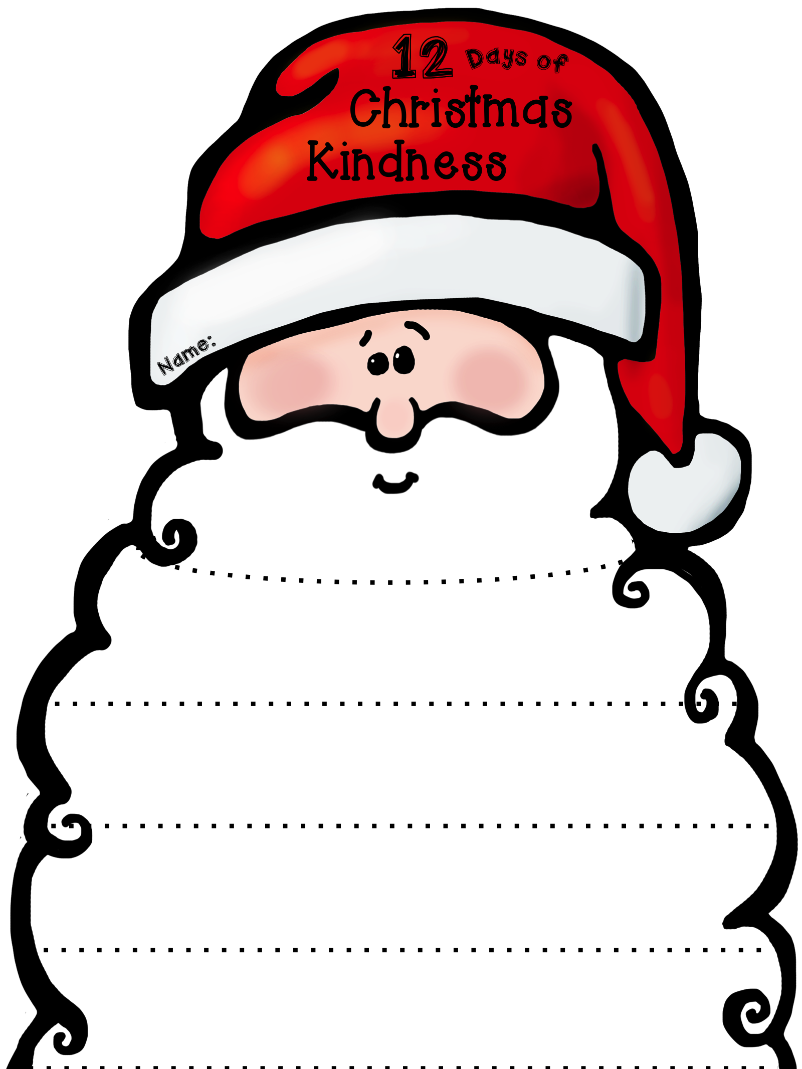 Christmas kindness christmas winter crafts pinterest fun 12 days of christmas kindness free template for a fun activity where students trim santas beard with each act of kindness they do editable maxwellsz