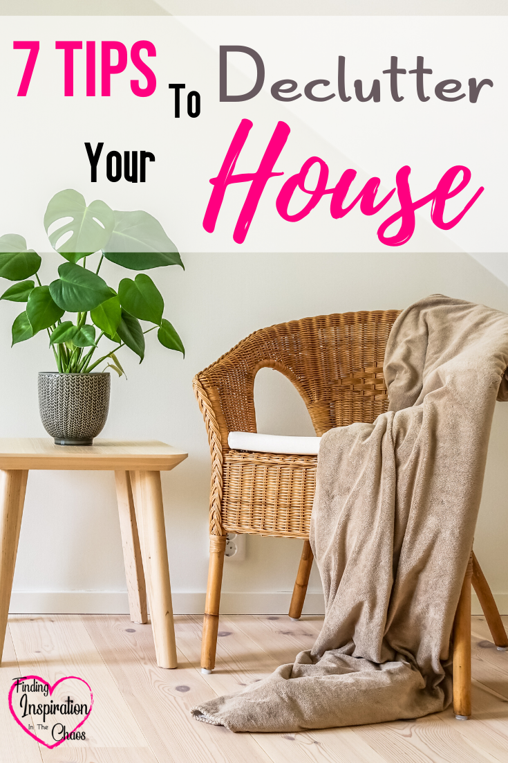 7 Tips To Declutter Your House The Beginning Of A New Year Is Always A Good Time To Reevaluate Your L In 2020 Declutter Your Home Declutter Organizing Your Home